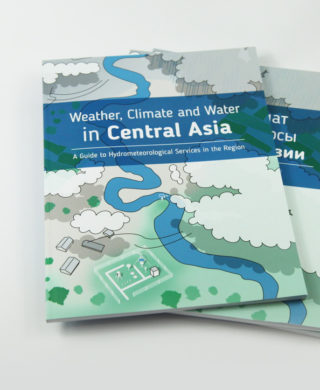 Weather, Climate and Water in Central Asia: A Guide to Hydrometeorological Services in the Region
