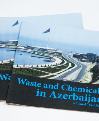 Waste and Chemicals in Azerbaijan – A visual synthesis