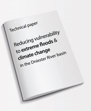 Technical paper: Reducing vulnerability to extreme floods and climate change in the Dniester River basin