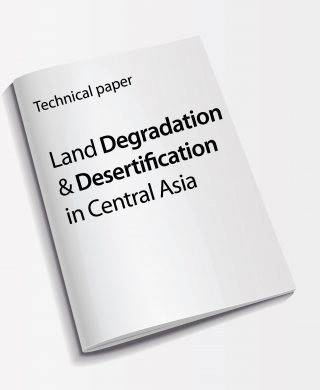 Technical paper: Land Degradation and Desertification in Central Asia